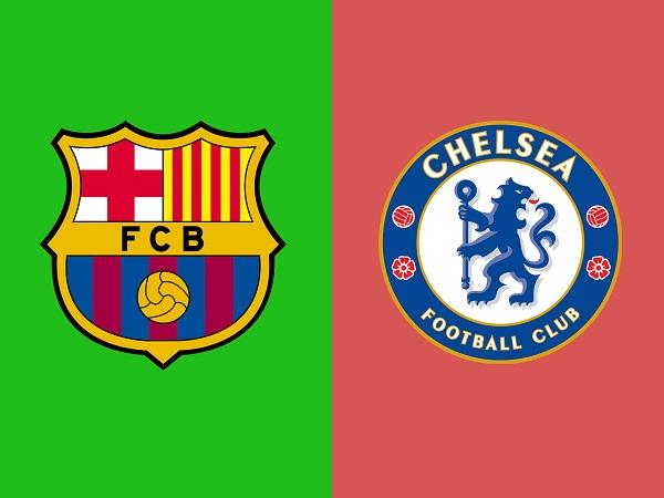Soi kèo Barcelona vs Chelsea, 17h30 ngày 23/07