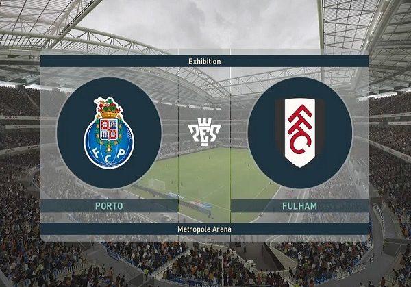 Nhận định Porto vs Fulham, 2h30 ngày 17/07