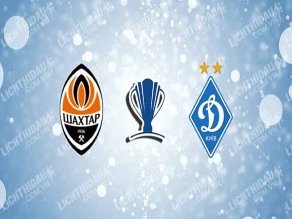 shakhtar-donetsk-vs-dinamo-kiev-01h00-ngay-26-08