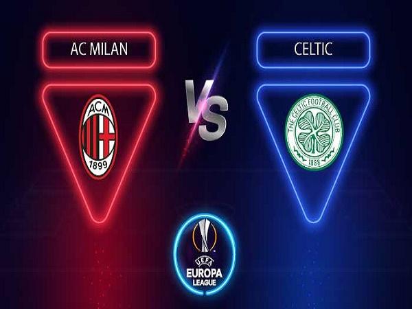 Soi kèo AC Milan vs Celtic – 00h55 04/12, Europa League