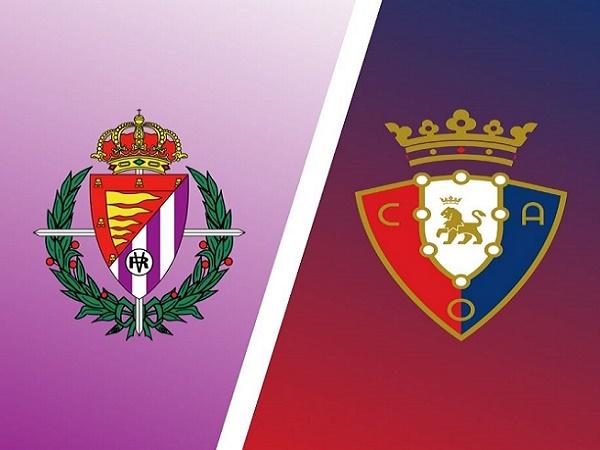 Soi kèo Valladolid vs Osasuna – 03h00 12/12, VĐQG Tây Ban Nha