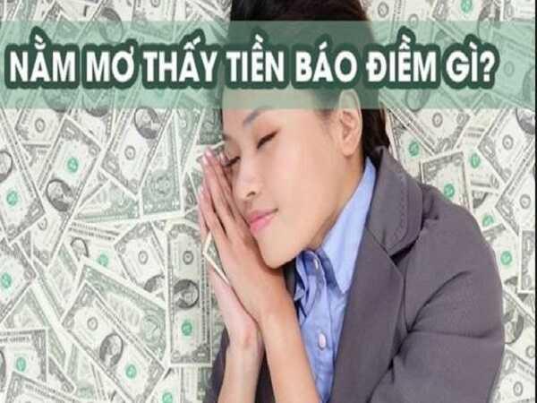 Nằm mơ thấy tiền điềm báo điều gì- mơ thấy tiền đánh con bao nhiêu
