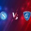 Soi kèo Napoli vs Empoli – 23h45 13/01, Cúp QG Italia