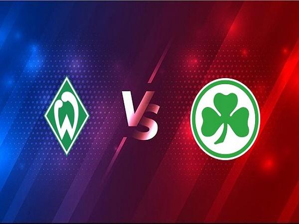 Nhận định Werder Bremen vs Greuther Furth – 02h45 03/02, Cúp QG Đức