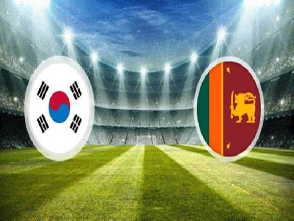 Soi kèo Sri Lanka vs Hàn Quốc, 18h00 ngày 9/6